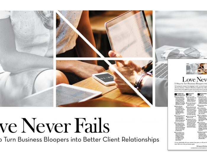 Love Never Fails: 5 Ways to Turn Business Bloopers into Better Client Relationships
